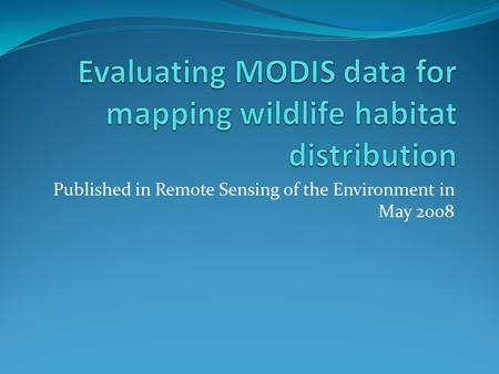 Published in Remote Sensing of the Environment in May 2008.