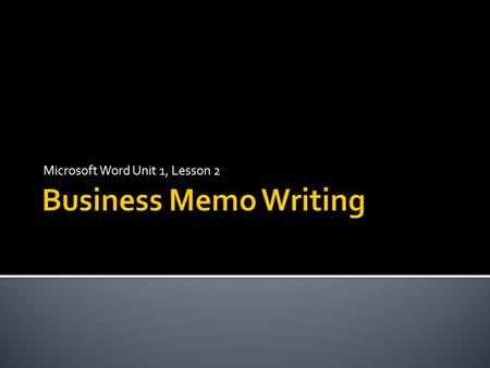 advanced technical writing lecture 8 memorandums 29 june ppt download