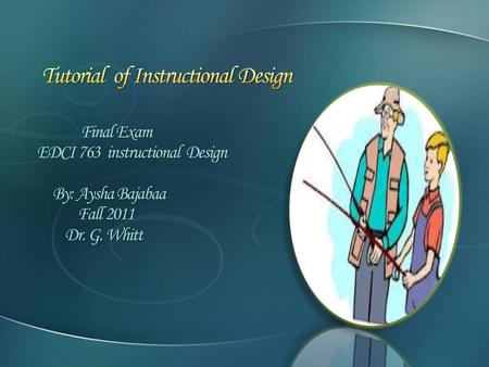 Tutorial of Instructional Design