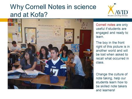 Why Cornell Notes in science and at Kofa?