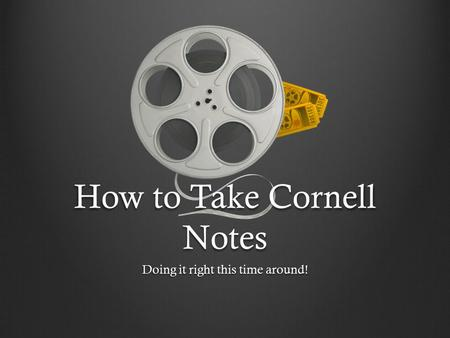 How to Take Cornell Notes Doing it right this time around!