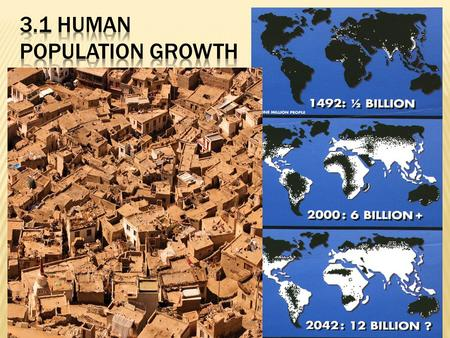  Population Clock Population Clock   The global population reached 6 billion in fall of 1999.