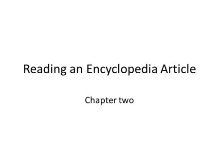 Reading an Encyclopedia Article
