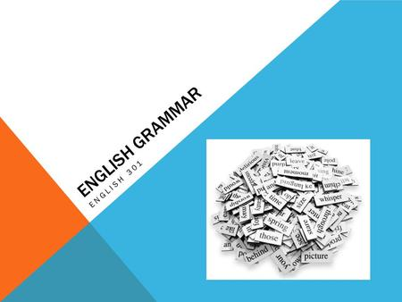 English grammar English 301.