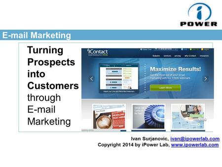 Marketing Turning Prospects into Customers through  Marketing Ivan Surjanovic, Copyright 2014 by iPower.