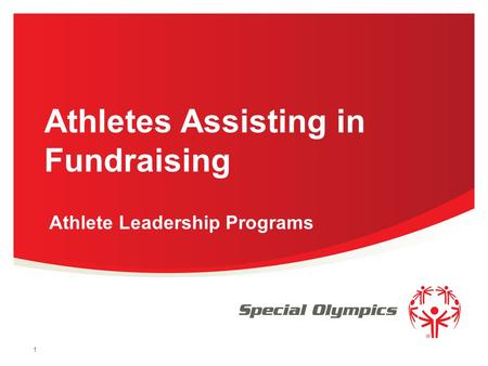1 Athletes Assisting in Fundraising Athlete Leadership Programs.