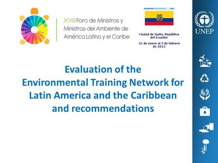 Evaluation of the Environmental Training Network for Latin America and the Caribbean and recommendations.
