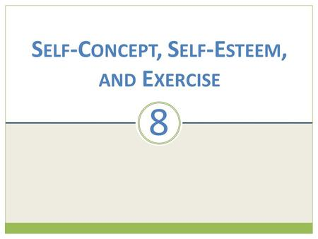 Self-Concept, Self-Esteem, and Exercise