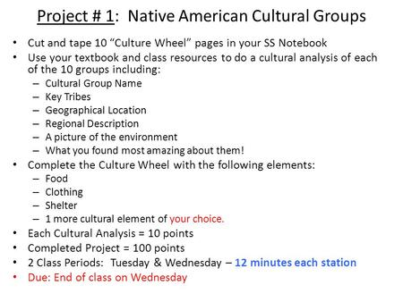 Project # 1: Native American <strong>Cultural</strong> Groups