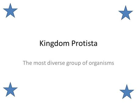 The most diverse group of organisms