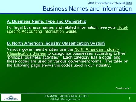 FINANCIAL MANAGEMENT GUIDE © Marin Management, Inc. 1 A. Business Name, Type and Ownership For legal business names and related information, see your Hotel-