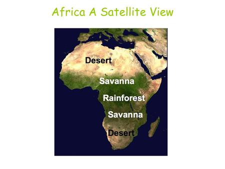 Africa A Satellite View