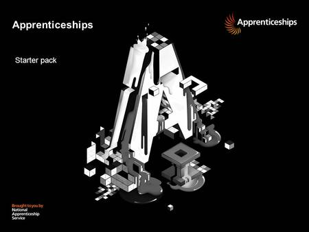 Apprenticeships Starter pack. 2 | Presentation title Hands up if you think you know what an Apprenticeship is...