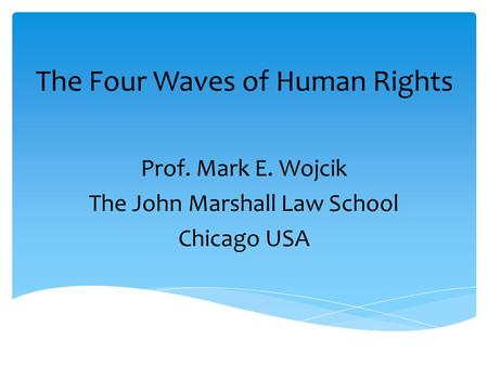 The Four Waves of Human Rights