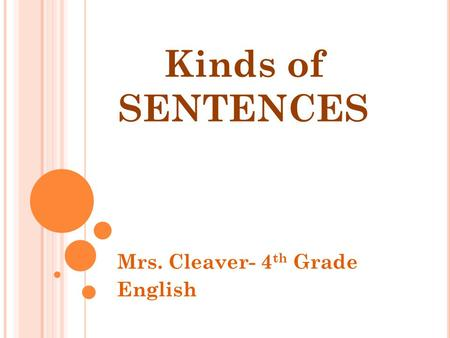 Mrs. Cleaver- 4th Grade English