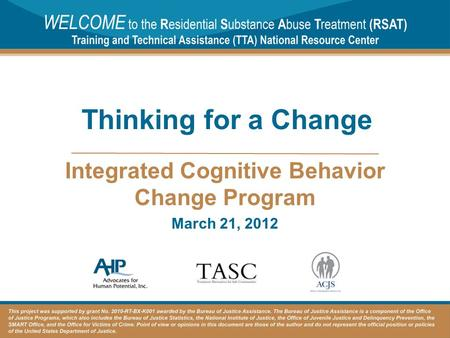 Integrated Cognitive Behavior Change Program March 21, 2012