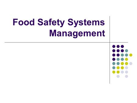 Food Safety Systems Management