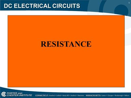 1 DC ELECTRICAL CIRCUITS RESISTANCE. 2 DC ELECTRICAL CIRCUITS In short resistance limits the flow of current. Resistance is measured in ohms, the symbol.