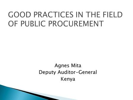 GOOD PRACTICES IN THE FIELD OF PUBLIC PROCUREMENT