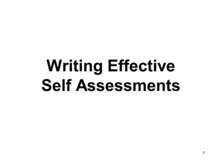 Writing Effective Self Assessments