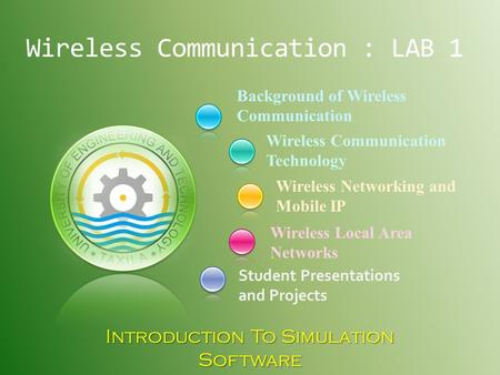 A network simulator is a piece of software or hardware that