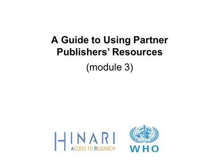A Guide to Using Partner Publishers' Resources (module 3)