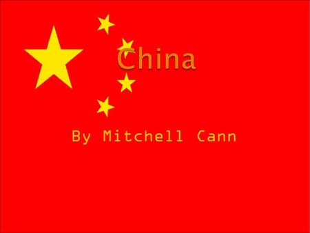 By Mitchell Cann. In China they speak Chinese Duh…
