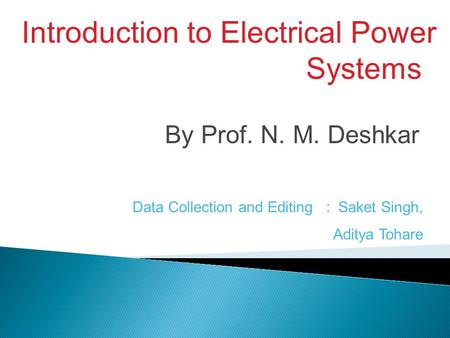 Introduction to Electrical <strong>Power</strong> Systems