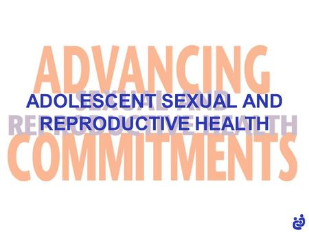 ADOLESCENT SEXUAL AND REPRODUCTIVE HEALTH. adolescent sexual and reproductive health ( 2 ) Adolescents are young people between the ages of 10 and 19.