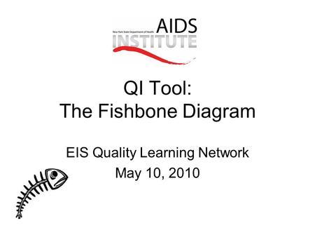 Cause effect diagram fishbone or ishikawa diagram dr ppt video qi tool the fishbone diagram ccuart Images