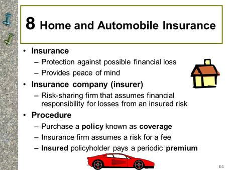 8 Home and Automobile Insurance