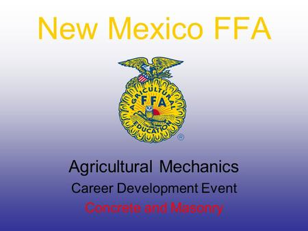 New Mexico FFA Agricultural Mechanics Career Development Event Concrete and Masonry.