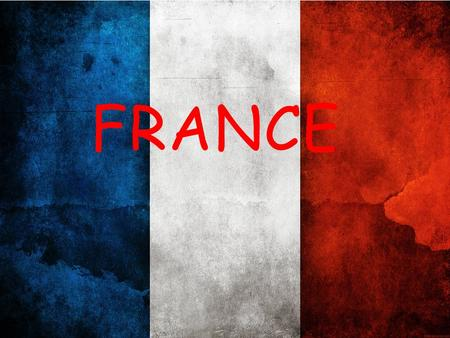 FRANCE. CAPITAL: PARIS LANGUAGE: FRENCH POPULATION: 66 MLN CURRENCY: EURO.