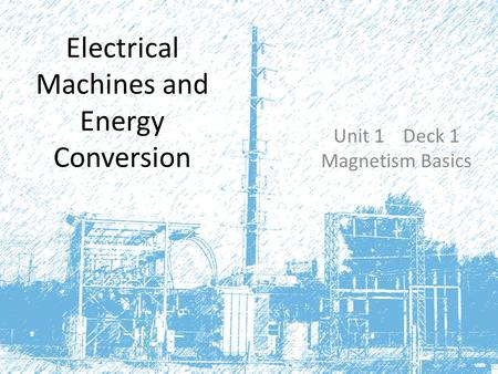 Electrical Machines and Energy Conversion