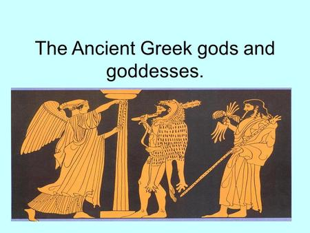 The Ancient Greek gods and goddesses.. Zeus, king of all gods. Zeus was the king of the gods. He usually appears in art as a strong, middle aged bearded.