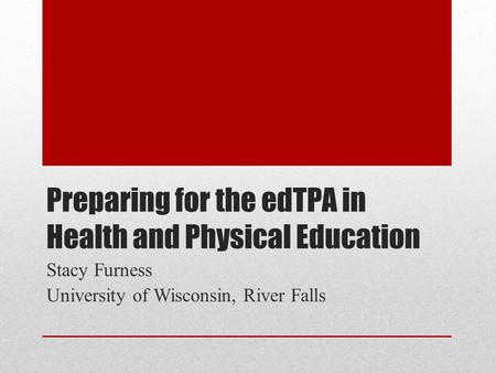Preparing for the edTPA in Health and Physical Education