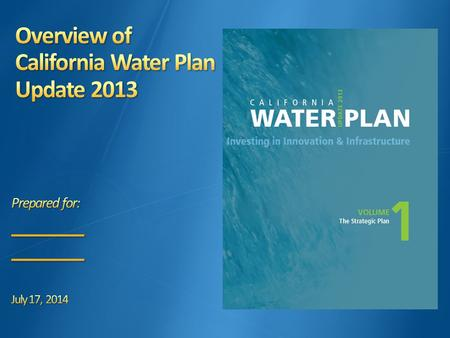 2 First published in 1957 as Bulletin 3 Updated 10 times  Update 2013 released Summer 2014 Water Code requires DWR to update Water Plan every 5 years.