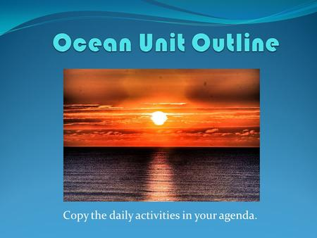 Ocean Unit Outline Daydatewhat Must Be Accomplished Monday15ocean