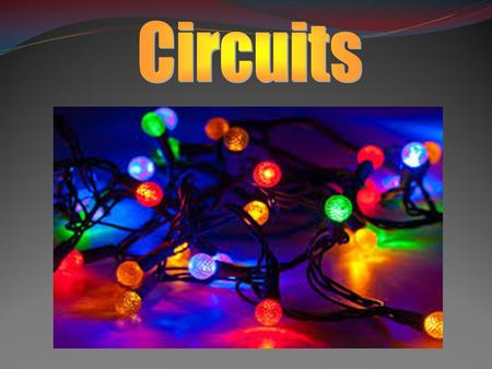 Before we get started, let's review: Describe a Series Circuit.
