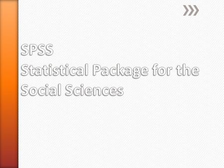 SPSS Statistical Package for the Social Sciences is a statistical analysis and data management software package. SPSS can take data from almost any type.