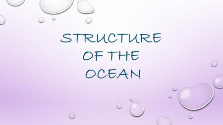 STRUCTURE OF THE OCEAN.
