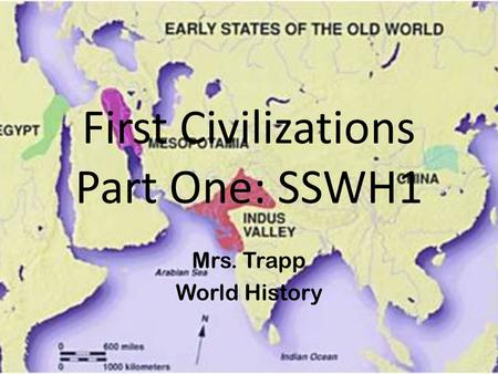 First Civilizations Part One: SSWH1