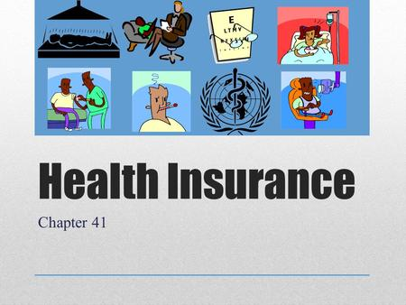 Health Insurance Chapter 41.