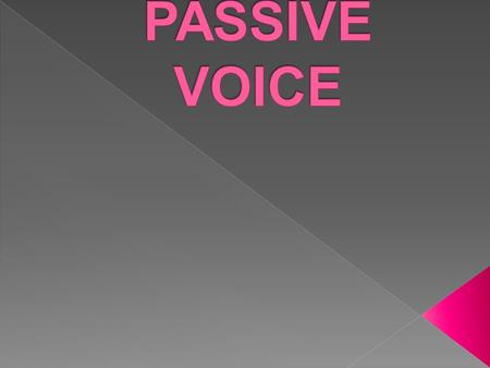  In general, the passive voice is less direct, less forceful, and less concise than the active voice.  Use the passive voice in the following situations: