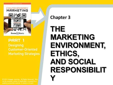 chapter 3 the marketing environment The marketing director at gerlach is responsible for researching and monitoring the companys macroenvironment and proposing necessary changes in marketing strategy in light of long-term changes changes in the demographic, political, economic, natural, cultural, and technological environments must be evaluated and the correct response to these.