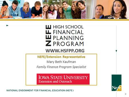 WWW. HSFPP. ORG 0 NEFE/Extension Representative Mary Beth Kaufman Family Finance Program Specialist.