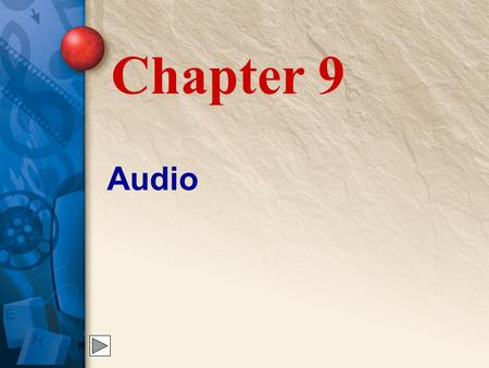 Chapter 9 Audio.