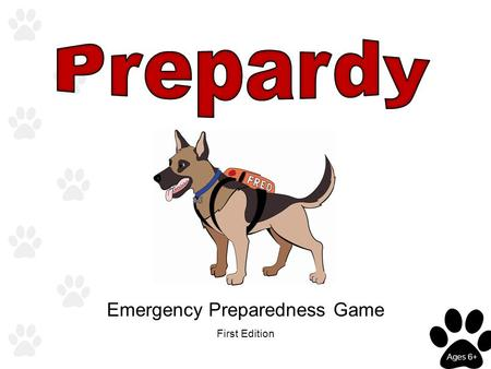 First Edition Emergency Preparedness Game Ages 6+