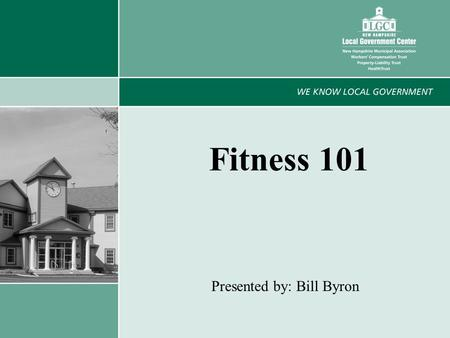 1 Fitness 101 Presented by: Bill Byron. 2 What is Physical Activity? Anything that gets you moving!
