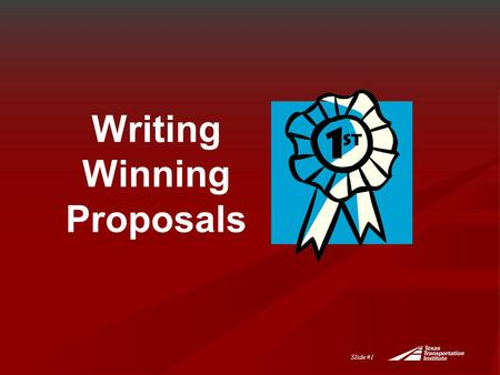 Slide #1 Writing Winning Proposals. Slide #2 Agenda  Overview  Writing Tips  Comments, Suggestions, Questions  Upcoming Seminars.